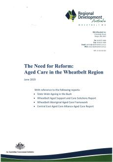 RDA Wheatbelt The Need for Reform: Aged Care in the Wheatbelt