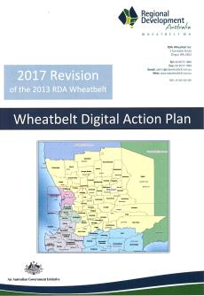 Wheatbelt Digital Action Plan - 2017 Revision